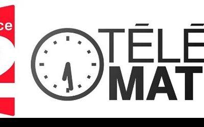 FRANCE 2 -émission Télé Matin